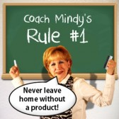 Coach Mindy's Rule #1