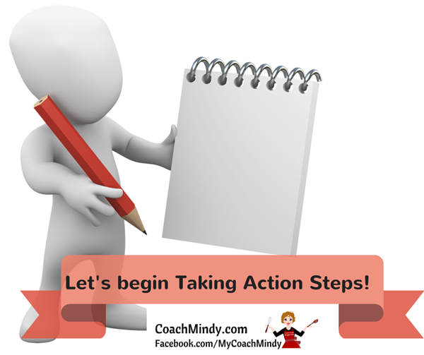 Let's begin taking action steps