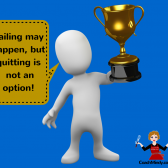 Coach Mindy Tip#2 – Failing may happen but quitting is not an option!